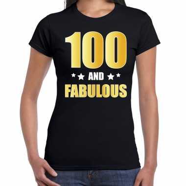 100 and fabulous verjaardag cadeau t-shirt / shirt goud 100 jaar zwart voor dames