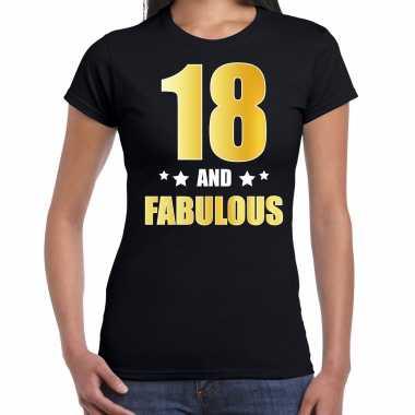 18 and fabulous verjaardag cadeau t-shirt / shirt goud 18 jaar zwart voor dames