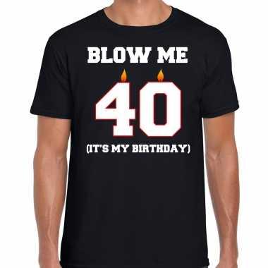 40 jaar verjaardag cadeau t-shirt blow me its my birthday zwart voor heren