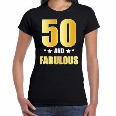 50 and fabulous verjaardag cadeau t-shirt / shirt goud 50 jaar zwart voor dames