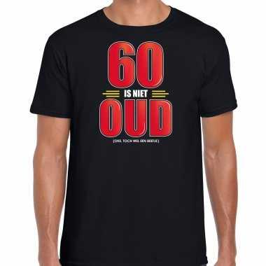 60 is niet oud verjaardag cadeau t-shirt zwart voor heren