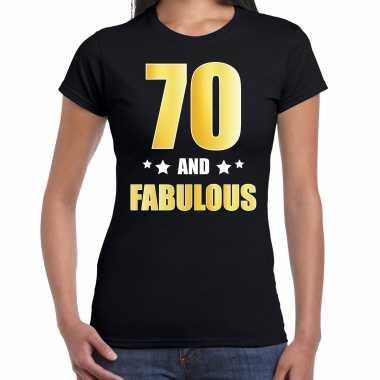 70 and fabulous verjaardag cadeau t-shirt / shirt goud 70 jaar zwart voor dames