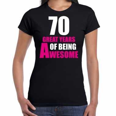 70 great years of being awesome verjaardag cadeau t-shirt zwart voor dames