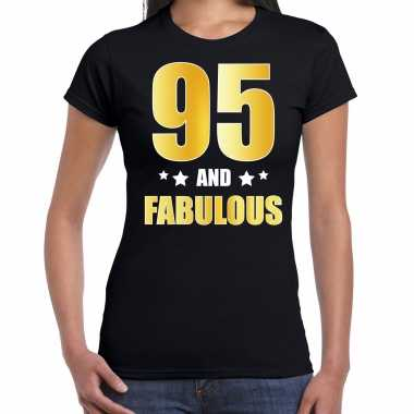 95 and fabulous verjaardag cadeau t-shirt / shirt goud 95 jaar zwart voor dames