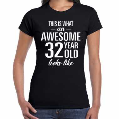 Awesome 32 year / 32 jaar cadeau t-shirt zwart dames
