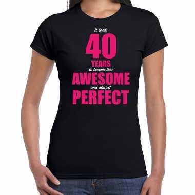 It took 40 years to become this awesome verjaardag cadeau t-shirt zwart voor dames