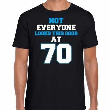 Not everyone looks this good at 70 verjaardag cadeau t-shirt zwart voor heren