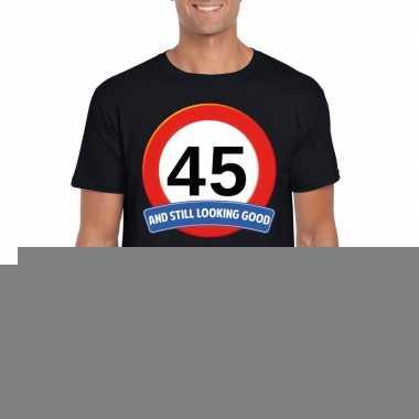 Verkeersbord 45 jaar t-shirt zwart volwassenen