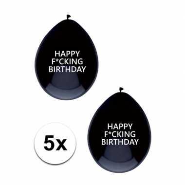 Zwarte fucking birthday ballonnen brutaal 5 x