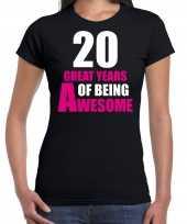 20 great years of being awesome verjaardag cadeau t-shirt zwart voor dames