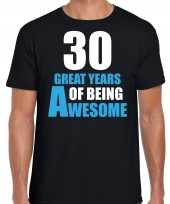 30 great years of being awesome verjaardag cadeau t-shirt zwart voor heren
