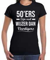50ers zijn veel wijzer dan veertigers verjaardags t-shirt zwart voor dames