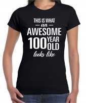 Awesome 100 year 100 jaar cadeau t-shirt zwart dames