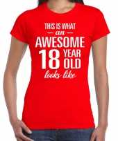 Awesome 18 year 18 jaar cadeau t-shirt rood dames