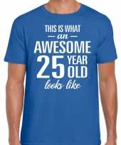 Awesome 25 year 25 jaar cadeau t-shirt blauw heren