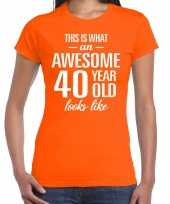 Awesome 40 year 40 jaar cadeau t-shirt oranje dames