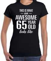 Awesome 65 year 65 jaar cadeau t-shirt zwart dames