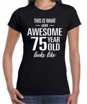 Awesome 75 year 75 jaar cadeau t-shirt zwart dames
