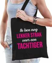 Ik ben nog lekker strak voor een tachtiger verjaardag cadeau tas zwart voor dames
