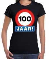 Stopbord 100 jaar verjaardag t-shirt zwart voor dames