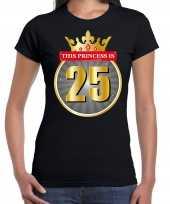 This princess is 25 verjaardag t shirt zwart 25 jaar voor dames