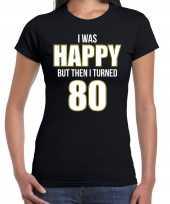 Verjaardag cadeau t shirt 80 jaar happy 80 zwart voor dames