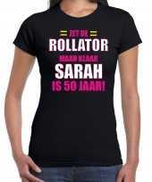 Verjaardag cadeau t shirt rollator 50 jaar sarah zwart voor dames