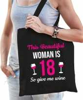 Verjaardag cadeau tas 18 jaar this beautiful woman is 18 give wine zwart voor dames